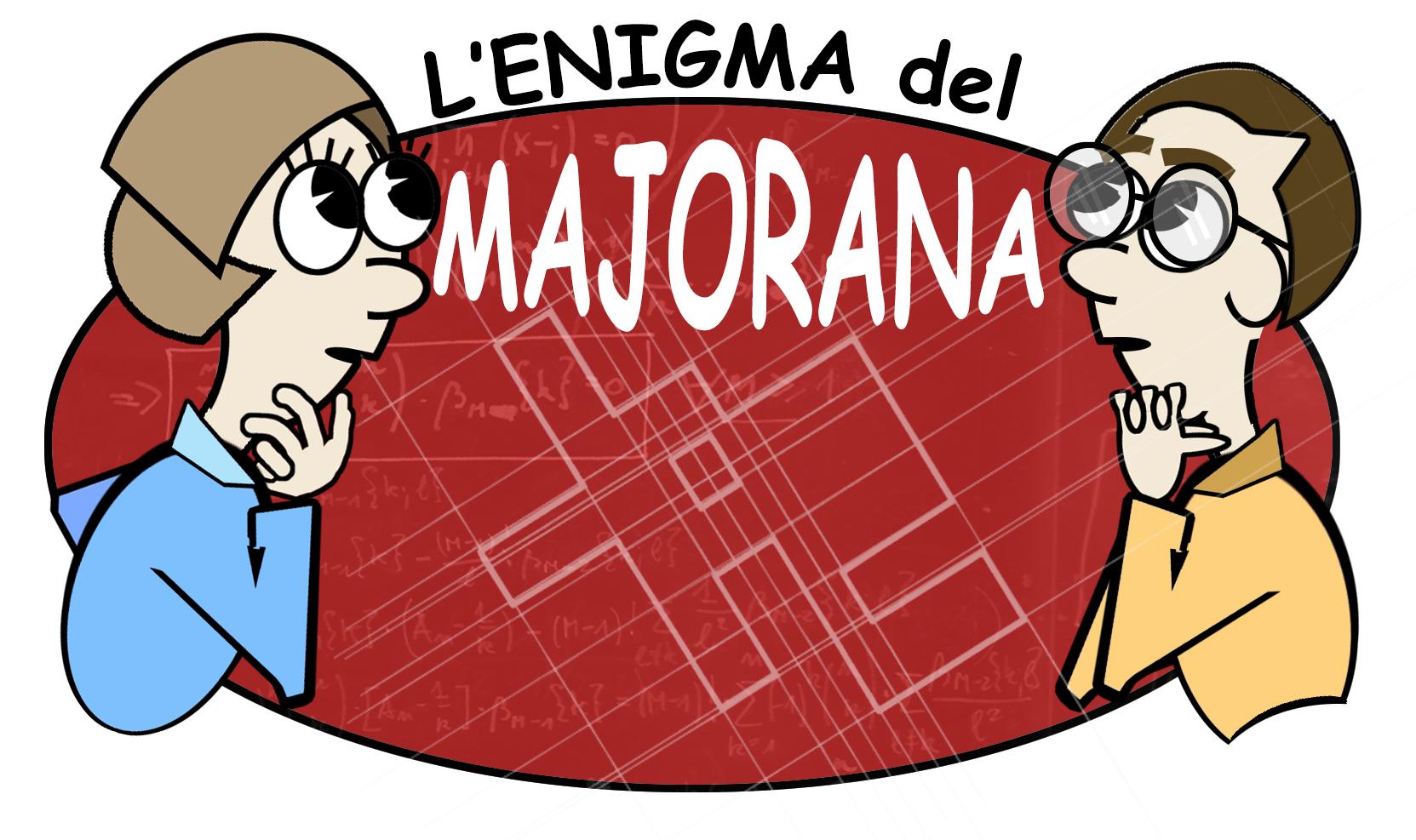 L'Enigma del Majorana